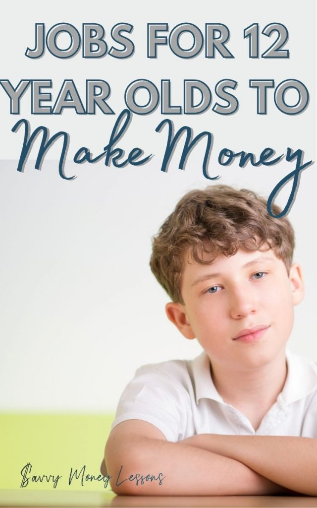 Jobs for 12 Year Olds to Make Money