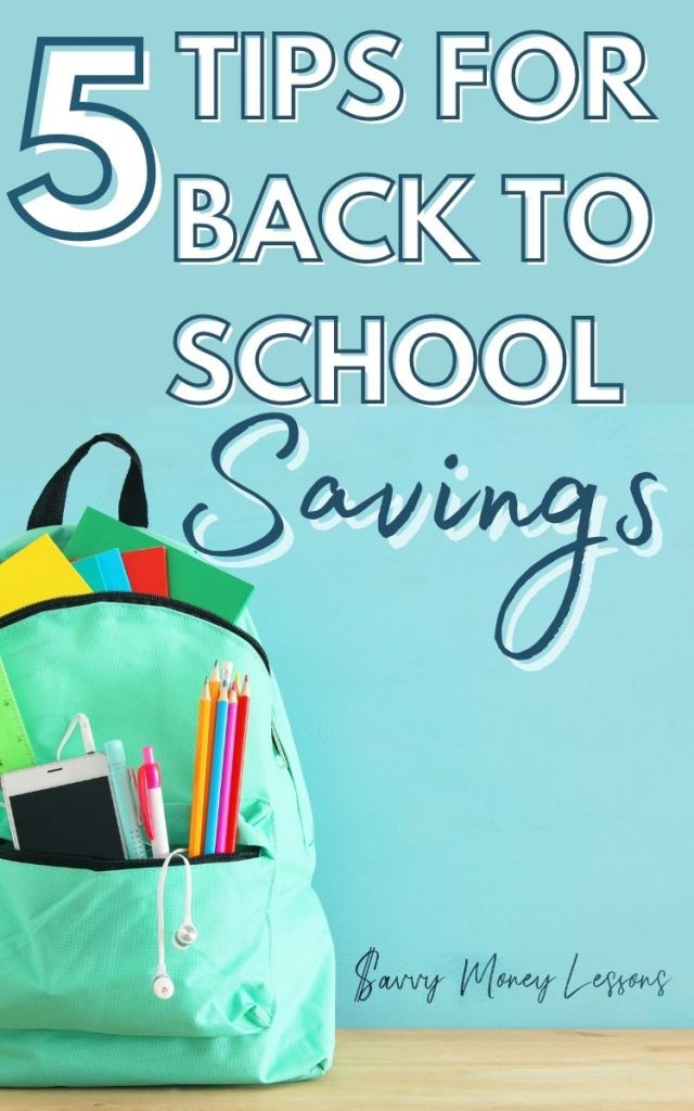 5 Tips for Back to School Savings