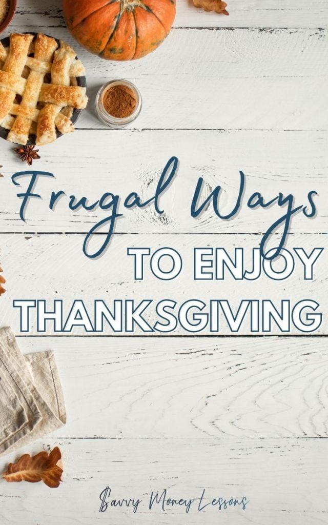 Frugal Ways to Enjoy Thanksgiving