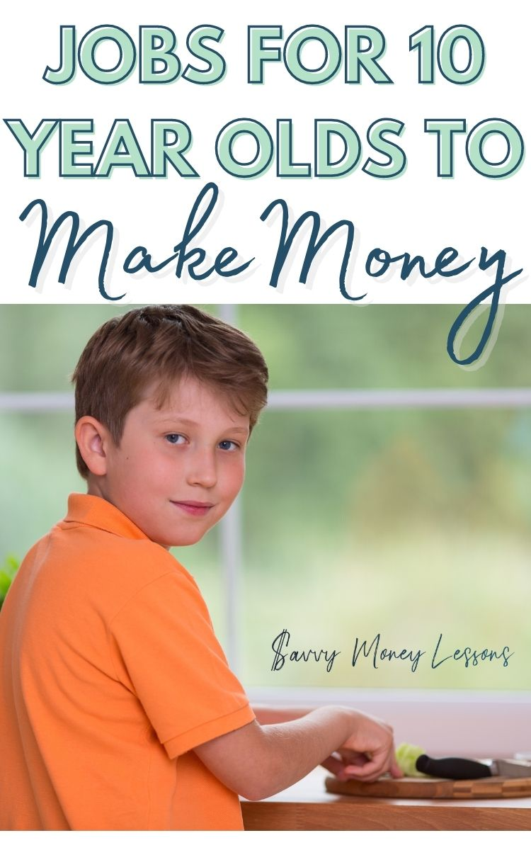 Jobs for 10 Year Olds to Make Money