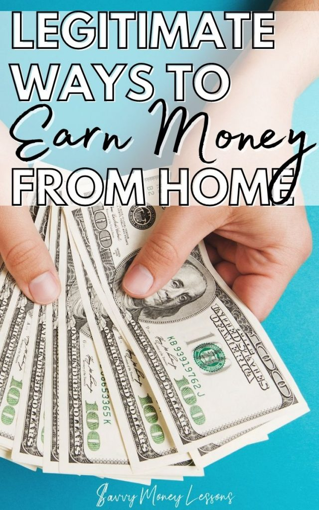 Legitimate Ways to Earn Money From Home